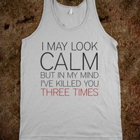 I May Look Calm-Unisex Silver Tank