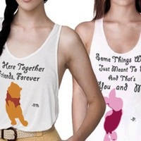 POOH AND PIGLET - BESTIES TANKS (also sold separately)