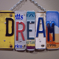 DREAM SIGN Recycled  Repurposed  Upcycled DREAM by KoolPlatez