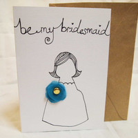 Will You Be My Bridesmaid  Bridesmaid Cards by LASTsarahann