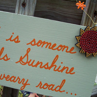 A Friend sheds Sunshine SIGN Celery Sun by WeHaveAGreatNotion