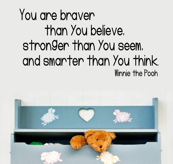 Wall Decal Winnie the Pooh You Are BRAVER by decorexpressions