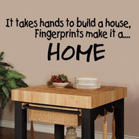 It takes Hands to build a House Fingerprints by decorexpressions