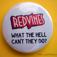 Red Vines - what the hell can't they do
