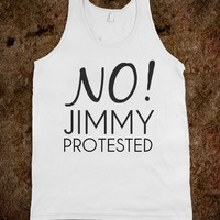 NO! Jimmy Protested - Directioner Wear