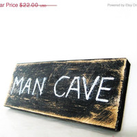 Man Cave sign Primitive Distressed by KnottyNotions