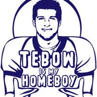 Tebow is my Homeboy Tee