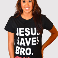 """Girls"" Jesus Saves Bro. - Blk — 8TN Apparel"