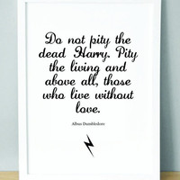 Harry Potter Print with Dumbledore quote &#x27;Do by BKSdesignandprint