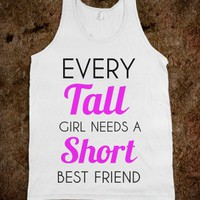 every tall girl needs a short best friend - Art design