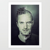 Because I say so. Breaking Bad Art Print by Mike