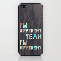I'm Different iPhone & iPod Skin by Jacqueline Maldonado | Society6