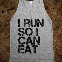 I Run So I Can Eat-Unisex Athletic Grey Tank