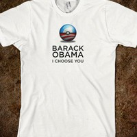 Barack Obama, I Choose You - Nerds for Obama