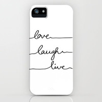 Love Laugh Live iPhone Case by Mareike Bhmer | Society6