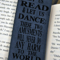 Let us Read, and Let us Dance - Voltaire  - Bookmark, Quote, Betwixt the Pages, Custom, Customized, Student, Bookworm