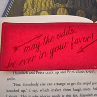 May the Odds be Ever in your Favor - The Hunger Games  - Bookmark, Quote, Betwixt the Pages, Bookworm