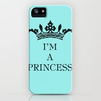 I'm a princess iPhone Case by Louise Machado | Society6