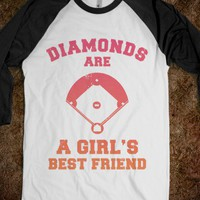 Diamonds are a Girls Best Friend (baseball shirt) - Hard Ball
