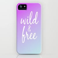 Wild & Free iPhone Case by daniellebourland
