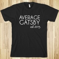 Average Gatsby T Shirt