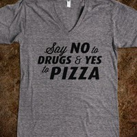 Say Yes to Pizza (V-Neck) - Drinking Makes You Drunk