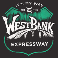 It's My Way Or The West Bank Expressway @ Dirty Coast : Nice New Orleans Shirts & Apparel