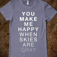 You Make Me Happy (Sunshine)-Female Slate T-Shirt