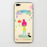 no rainbows without rain iPhone & iPod Skin by Elisandra