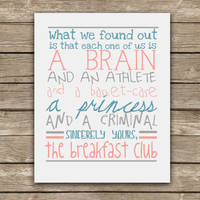 A Brain and an Athlete and a Basket-Case, a Princess and a Criminal - The Breakfast Club Quote - Graphic Print - Wall Art