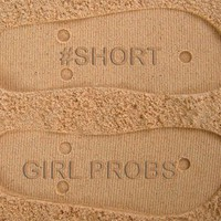 #Short Girl Probs Custom Sand Imprint Flip Flops