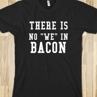 NO WE IN BACON - glamfoxx.com