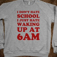 I Don't Hate School (Sweater) - Text First