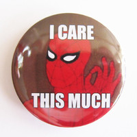 "I care THIS MUCH (80s Spiderman) meme - 1.75""  Retro Badge / Pinback Button"