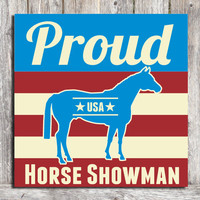 Horse Showman Wood Sign