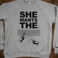 She Wants The D (Computer) (crew neck) - Funny Tees