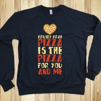 The Pizza For You And Me Sweatshirt - Awesome Hoodies