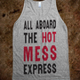 All Aboard The Hot Mess Express (Tank) - College Is For Your mom