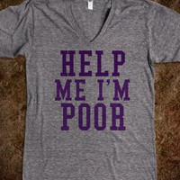 HELP ME I&#x27;M POOR (purple)