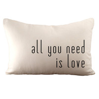 all you need is love - Hemp & Organic Cotton Cushion Cover - 12x18