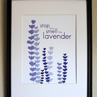 Lavender Botanical Art Print, Stop And Smell The Lavender, 8x10, Unframed | Luulla