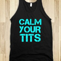Calm Your Tits Blue Neon Tank - White Girl Apparel