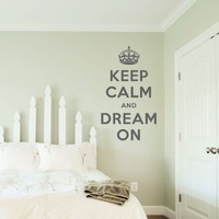 eep Calm and Dream On Wall Quote Decal