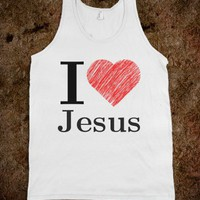 i love jesus - Religious Apparel