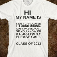 HI CLASS OF 2013 TSHIRT - Get in my Closet