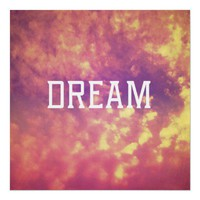 Dream Poster from Zazzle.com