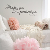 Wall decal Happy girls are the prettiest girls by GrabersGraphics