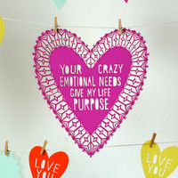 Crazy Emotional Needs Valentine