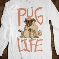 Pug Life (Long Sleeve)