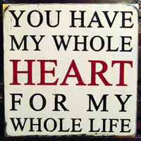 You Have My Whole Heart  Typography Wall Art by 13pumpkins on Etsy